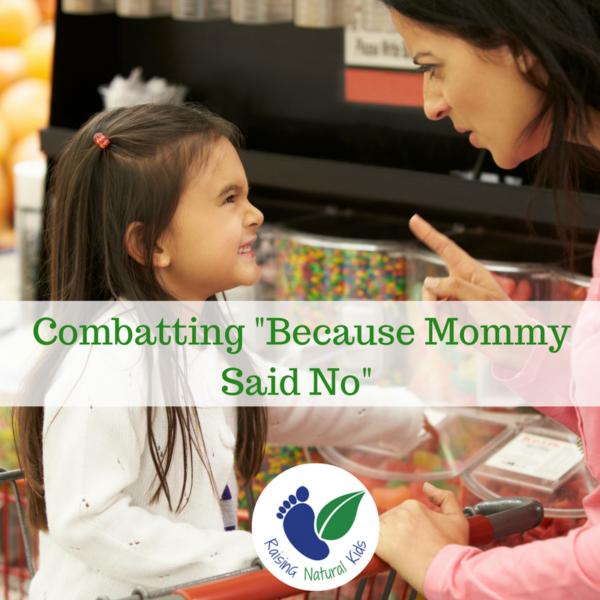 mommy said no