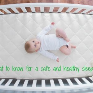 Crib Mattresses and Your Baby: What You Need to Know Now