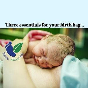 Three Essentials to Have in Your Birth Bag
