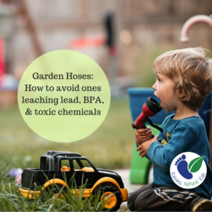 Garden Hoses – A Potential Health Risk