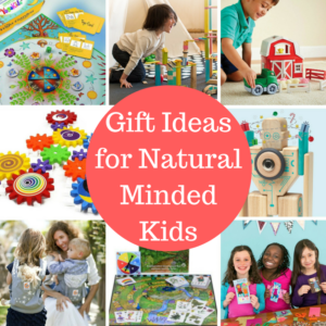 Gift Ideas For Natural Minded Kids