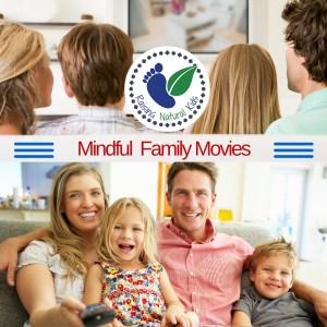 Top Five Mindful Family Movies