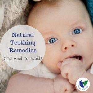 Natural Teething Remedies (& What Products to Avoid)