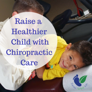 Raise a Healthier Child With Chiropractic