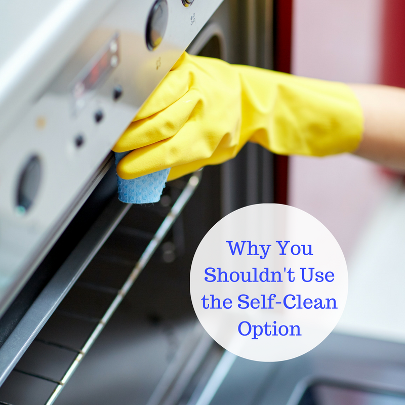How To Clean Your Oven Safely And Why Not To Use The Self