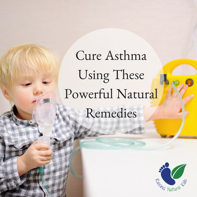 Natural Asthma Remedies Heal Your Child Without Medication