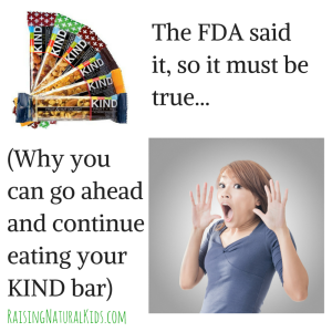 KIND Bars: Still Healthy Despite the Backwards Thinking of the FDA…