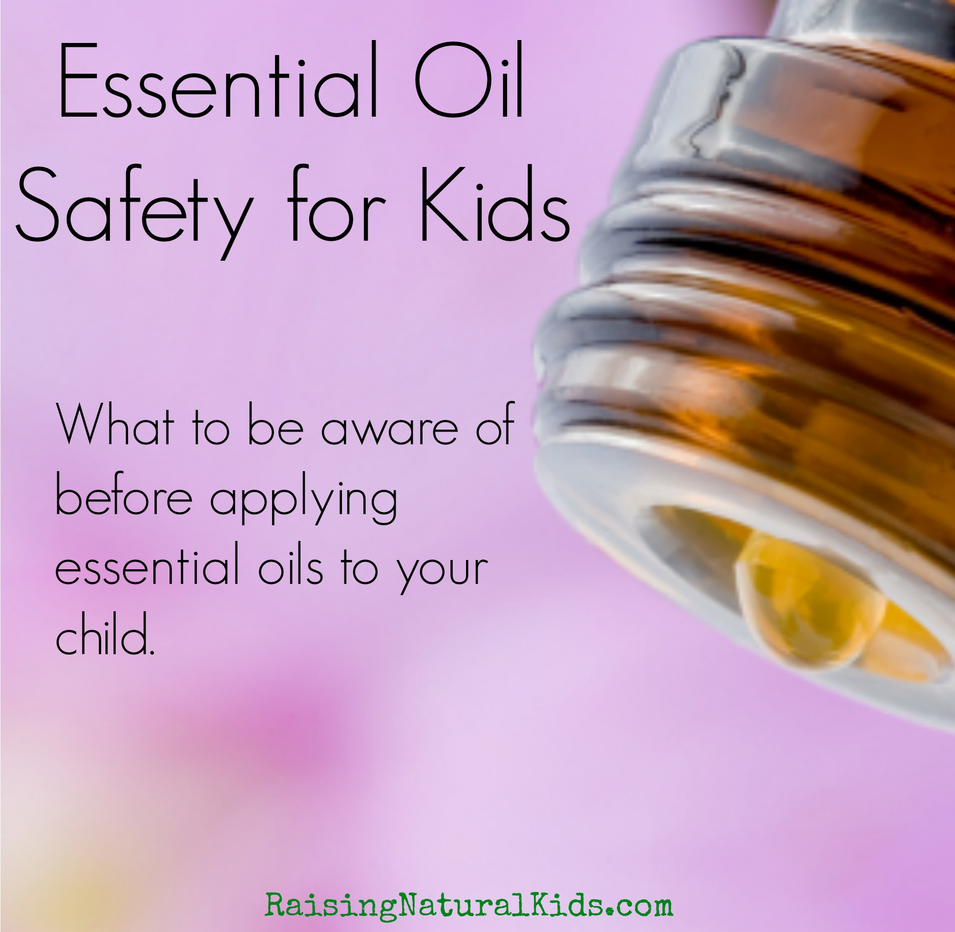 Essential Oil Safety For Kids